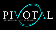 Pivotal Forensic Accounting and Audits